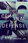 A Criminal Defense (Philadelphia Legal) Kindle Edition