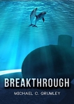 Breakthrough Kindle Edition – Michael C. Grumley