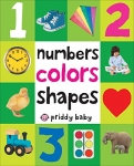 Numbers Colors Shapes (First 100) Board book